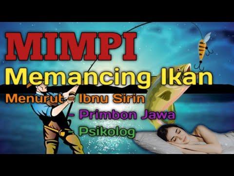 MIMPI MEMANCING IKAN (Menurut Tafsir Al-ahlam, Primbon Jawa & Psikolog)