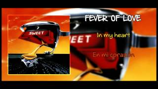 Fever Of Love  - Sweet (Inglés - Castellano)