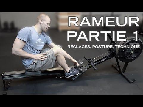 RAMEUR (Partie 1/3) - Comment Ramer : Réglages, Posture et Technique -  Rameur CrossFit