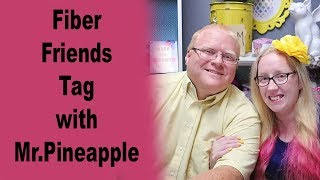 Fiber Friends Tag with Mr Pineapple