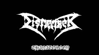Dismember-Thanatology(Lyrics In Description)