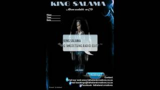 KING SALAMA   O NHLOETSENG RADIO EDIT