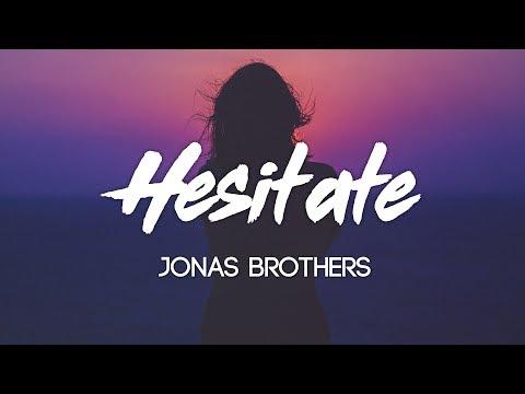 Jonas Brothers - Hesitate (Lyrics, Audio)