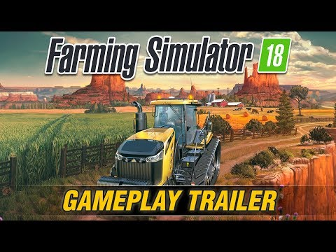 Farming Simulator 18 Gameplay Trailer thumbnail