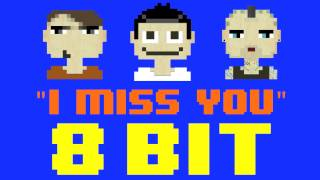 Gambar cover I Miss You (8 Bit Remix Cover Version) [Tribute to Blink-182] - 8 Bit Universe