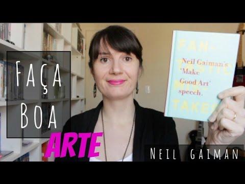 Fac?a boa arte (Neil Gaiman) | Voce? Escolheu #36 | Tatiana Feltrin