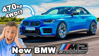 New BMW M2 Competition - it'll have 4WD & 470hp!!
