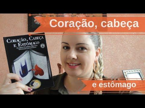Coração, cabeça e estômago - Camilo Castelo Branco [Unicamp 2019]
