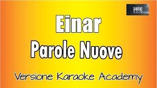 Karaoke Italiano    Einar   Parole Nuove