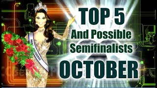 MISS UNIVERSE 2017 - Top 5 and possible semifinalists -October