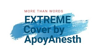 Gambar cover More Than Words - Extreme - (Karaoke Version) Cover By ApoyAnesth