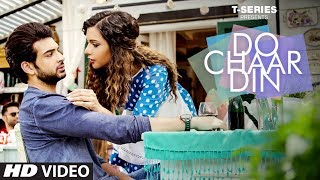 DO CHAAR DIN Video Song | Karan Kundra,Ruhi Singh
