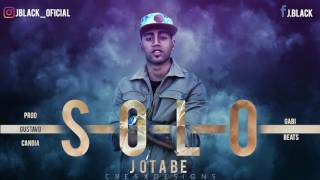 Solo - Jblack (Prod. by Gabi On The Beat x Gustavo Candia)