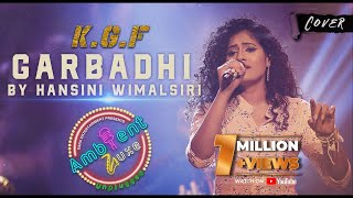 KGF Garbadhi (Cover)   Hansini Wimalsiri   Ambient Luxe Season 1, Episode 7