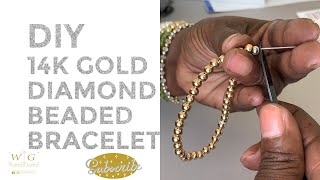 DIY 14K AND DIAMOND BEADED BRACELET, WAISTED GEMS, 14K SOLID GOLD DIAMOND BEADED BRACELET, 14K BALL