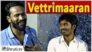Vetrimaaran  speech | Asuran Audio Launch | Dhanush