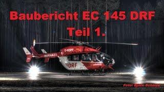 Revell, EC 145 DRF Baubericht Teil 1