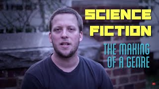 Science Fiction The Making of a Genre