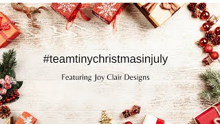 #TeamTinyChristmasinJuly Digi-Stamps From Joy Clair Designs | Copic Coloring | Lawn Fawn Stamps