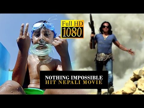 Nothing Impossible | Nepali Movie