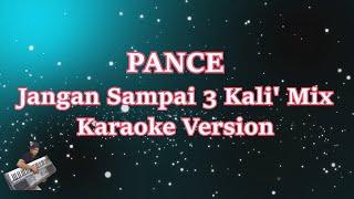 Jangan Sampai Tiga Kali (Karaoke Tanpa Vocal) Remix