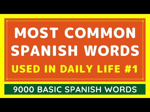 9000 Most Common Spanish Words Used in Daily Life #1 | Learn Spanish Easy