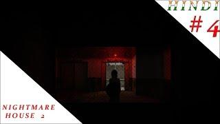 NIGHTMARE HOUSE 2 HINDI #4