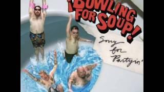 Bowling For Soup - I Gotchoo