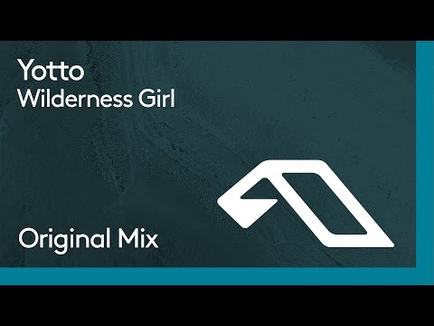 Yotto - Wilderness Girl
