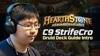 C9 StrifeCro Hearthstone Druid Deck Guide Intro | HyperX