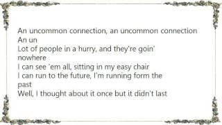 John Hiatt - Uncommon Connection Lyrics