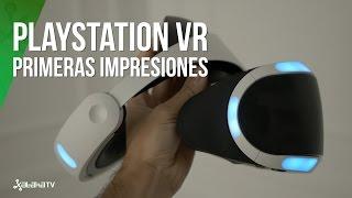 PlayStation VR, primeras impresiones