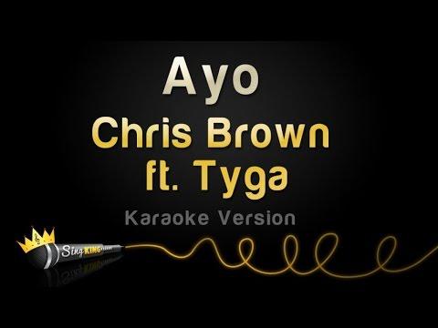 Chris Brown ft. Tyga - Ayo (Karaoke Version)