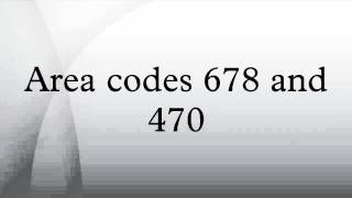 Area codes 678 and 470