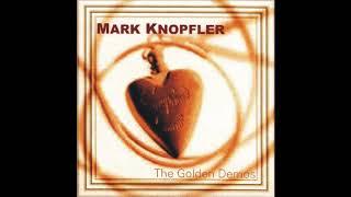 MARK KNOPFLER - Golden Demos (1994-1995) [SBD BOOTLEG]