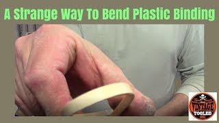 A Strange Way To Bend Plastic Binding