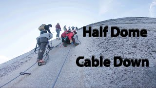 Half Dome Climb 101 - Cables down, No permit, off season Yosemite