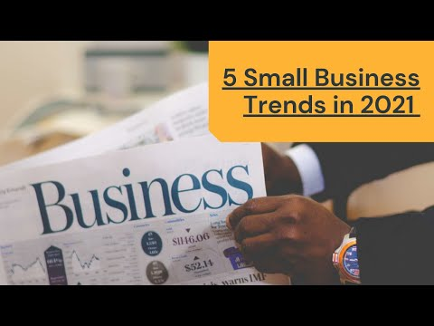 5 Small Business Trends in 2021
