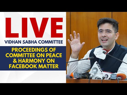 LIVE | Proceedings of Committee on Peace & Harmony against Facebook | Raghav Chadha