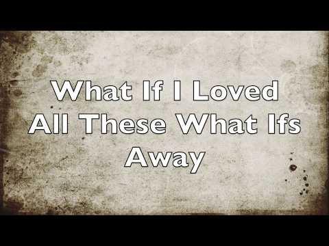 Kane Brown- What Ifs ft. Lauren Alaina (Lyrics)