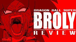 Dragon Ball Super: BROLY | Honest Review