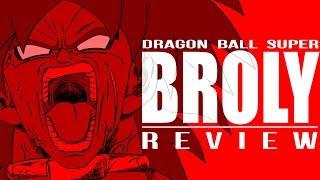 Dragon Ball Super: BROLY | Honest Review