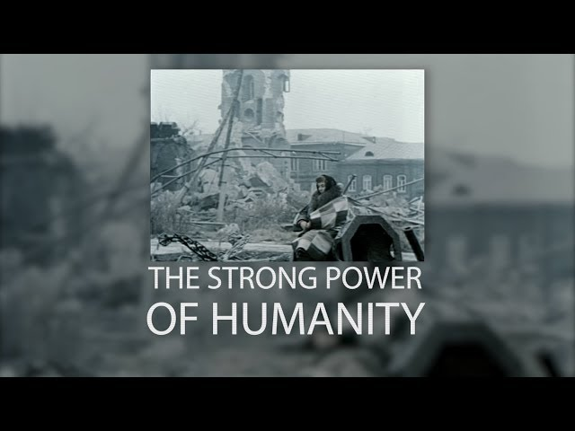 The strong power of Humanity