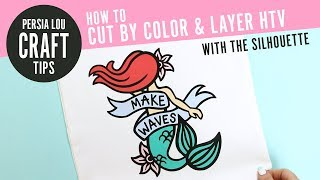 How to Cut by Color and Layer Heat Transfer Vinyl with the Silhouette (DIY Mermaid Tote Bag)