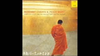 Buddhist Chants & Peace Music - Bow to Avalokitesvara