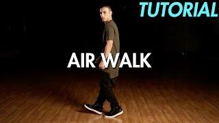 How to Air Walk (Hip Hop Dance Moves Tutorial)   Mihran Kirakosian