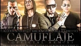 Camuflaje - Alexis & Fido Ft De La Ghetto & Arcangel (Official Remix)