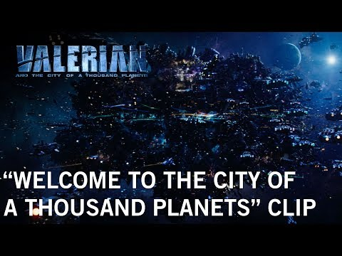 Valerian and the City of a Thousand Planets (Clip 'Welcome')