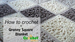 How To Crochet A Granny Square Blanket - Free Crochet Pattens