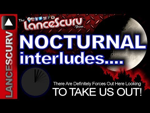 There Are Forces Out Here Looking To Take Us Out! – The LanceScurv Show